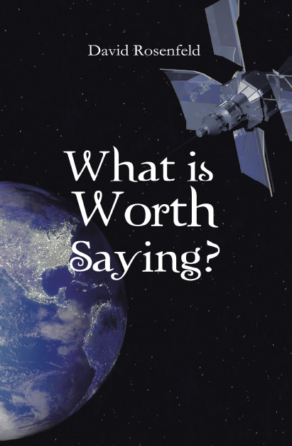 What is Worth Saying?